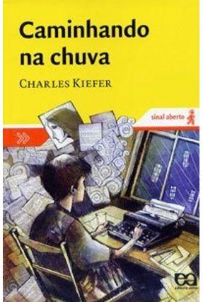Caminhando na Chuva - Col. Sinal Aberto - Kiefer, Charles pdf epub