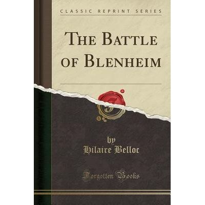 The Battle Of Blenheim (Classic Reprint)