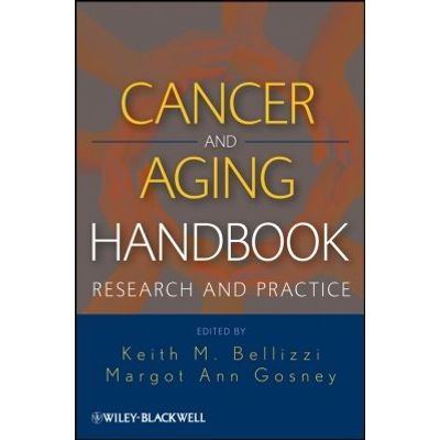 Cancer and Aging Handbook - Research and Practice