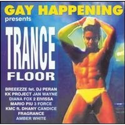 GAY HAPPENING PRESENTS: TRANCE FLOOR / VARIOUS