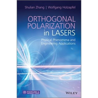 Orthogonal Polarization in Lasers - Physical Phenomena and Engineering Applications