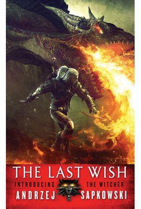The Last Wish - Introducing The Witcher - Sapkowski,Andrzej | Tagrny.org