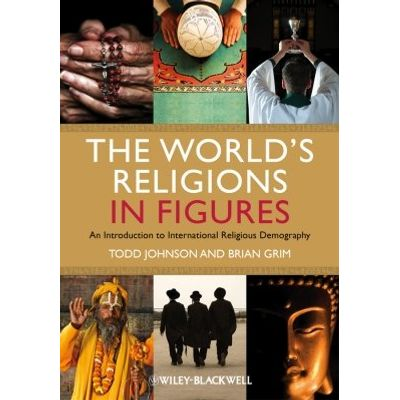 The World's Religions in Figures - An Introduction to International Religious Demography