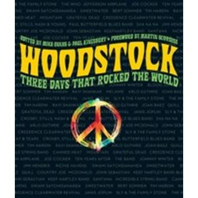 Woodstock - Three Days That Rocked the World