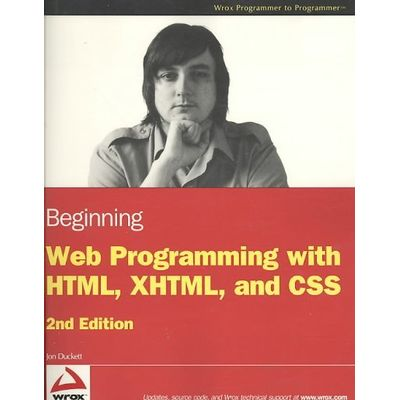 Beginning Web Progamming With Html, Xhtml, And Css