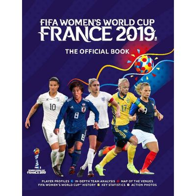 Fifa Women's World Cup France 2019 - The Official Book