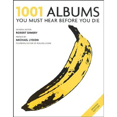 1001 Albums 2011 - You Must Hear Before You Die