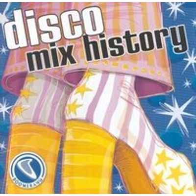 Boomerang: Disco Mix History