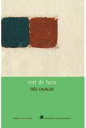 Três Cavalos - Col. Letras Italianas