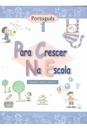 Para Crescer na Escola 1 - Português