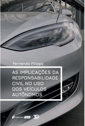 As Implicações da Responsabilidade Civil No Uso Dos Veículos Autônomos - Filippo,Fernando | Hoshan.org