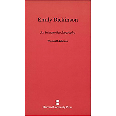Emily Dickinson - An Interpretive Biography