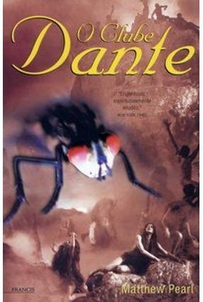 O Clube Dante - Pearl,Matthew | Hoshan.org