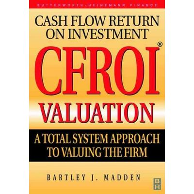 Cfroi Valuation: A Total System Approach