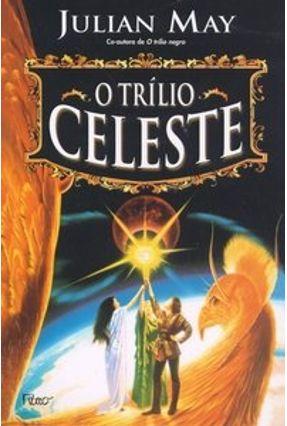 O Trílio Celeste
