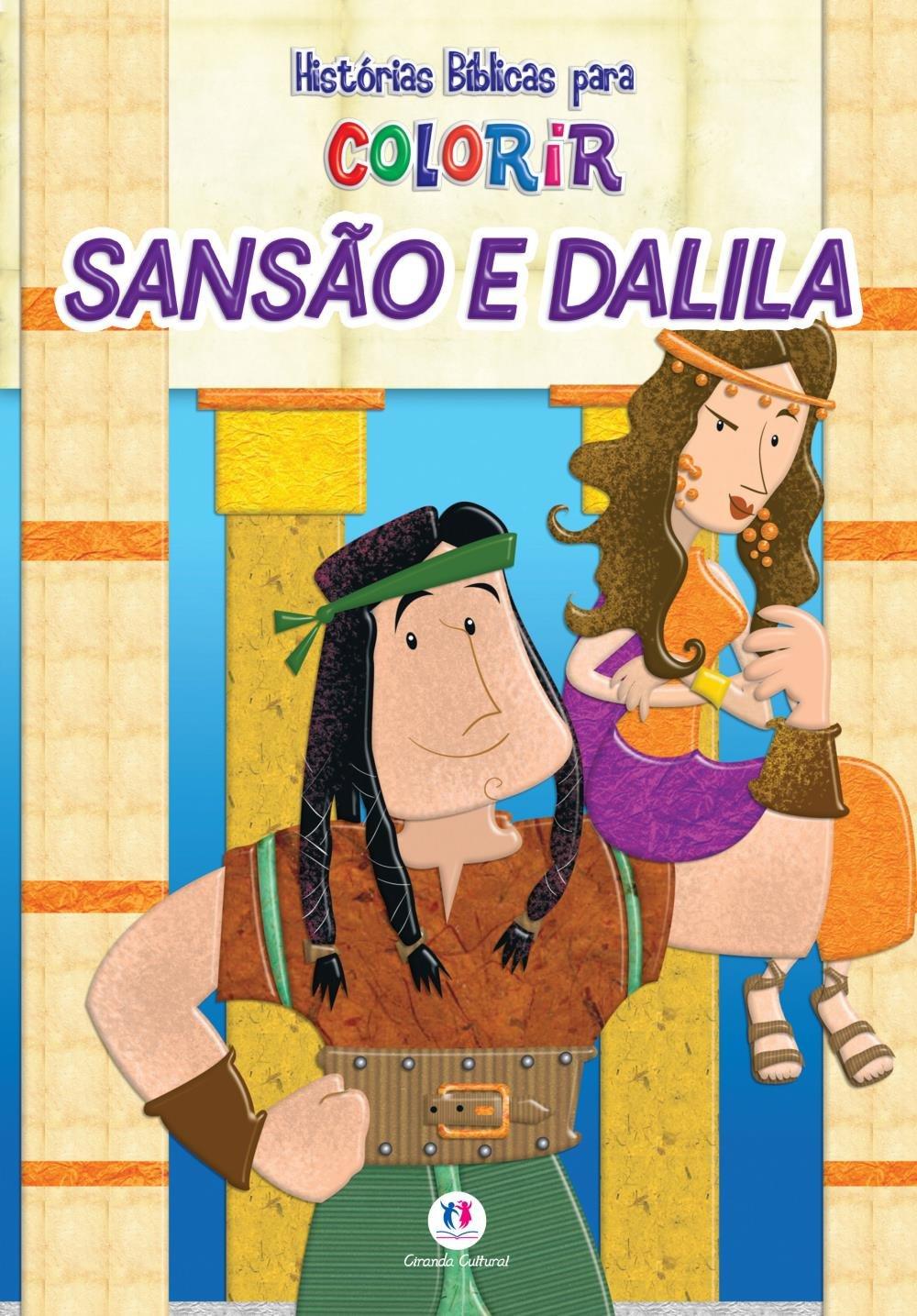 Historias Da Biblia Para Colorir Sansao E Dalila Saraiva