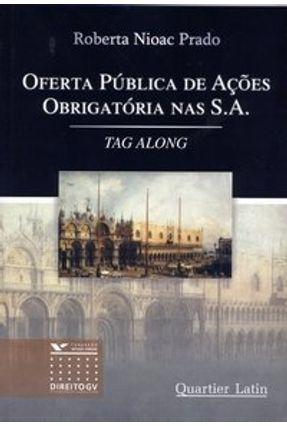Oferta Pública de Ações Obrigatória nas S. A. - Prado,Roberta Nioac | Hoshan.org
