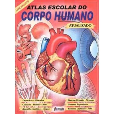 Atlas Escolar do Corpo Humano