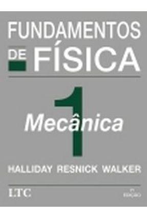Usado - Fundamentos de Física 1 - Mecânica - 7ª Ed. 2006 - Halliday,David Resnick,Robert Walker,Jearl | Tagrny.org