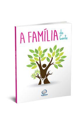 A Família da Gente -  pdf epub
