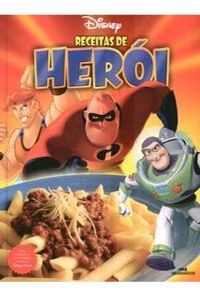 Receitas de Herói - Encadernado - Disney,Walt | Tagrny.org