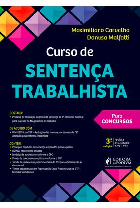 Curso De Sentença Trabalhista Para Concursos - Malfatti,Danusa Carvalho,Maximiliano pdf epub