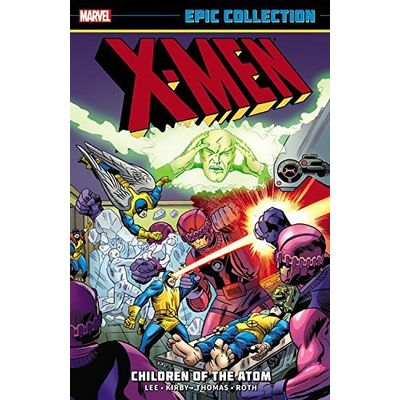 X-Men Epic Collection 1 - Children Of The Atom