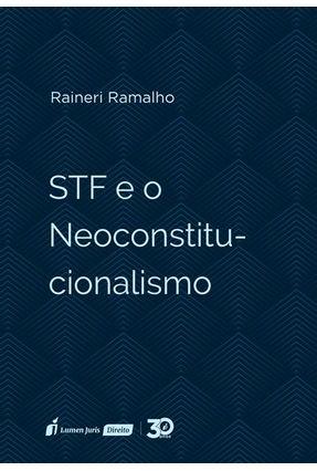 STF e O Neoconstitucionalismo - Ramalho,Raineri   Hoshan.org