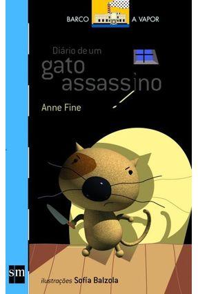 Diário de Um Gato Assassino - Col. Barco A Vapor - Série Azul - 2ª Ed. 2015 - Fine,Anne Fine,Anne | Nisrs.org
