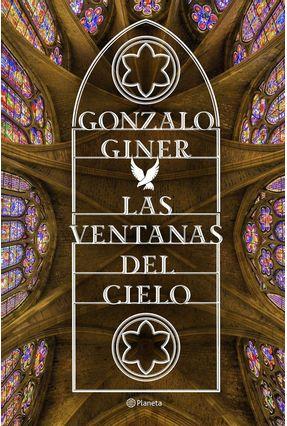Las Ventanas Del Cielo - Giner,Gonzalo | Hoshan.org