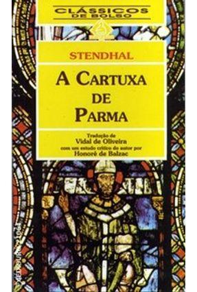 A Cartuxa de Parma - Col. Classicos de Bolso - Stendhal | Hoshan.org
