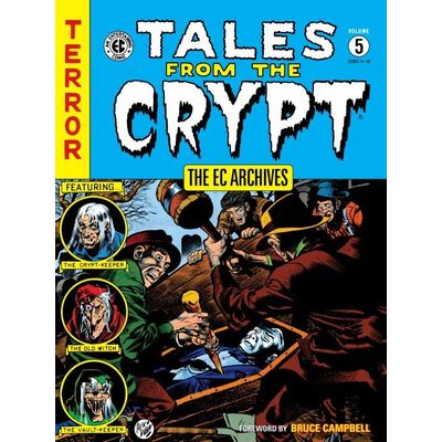 The Ec Archives- Tales From The Crypt Vol. 5