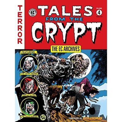 The Ec Archives- Tales From The Crypt Vol. 4