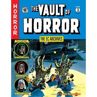 The Ec Archives- The Vault Of Horror Vol. 3