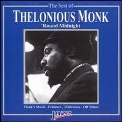 BEST OF THELONIOUS MONK: ROUND MIDNIGHT