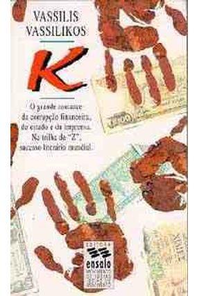 K - O Grande Romance da Corrupcao Financeira -  pdf epub