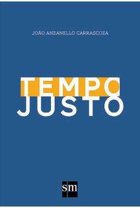 Tempo Justo - Carrascoza,João Anzanello pdf epub