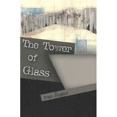 The Tower of Glass