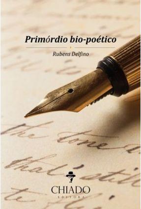 Primórdio Bio-Poético - Delfino. Rubens | Tagrny.org