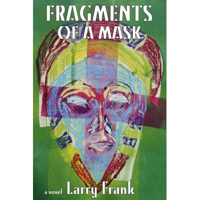 Fragments Of A Mask