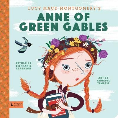 Anne Of Green Gables - A Babylit Storybook