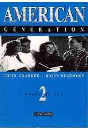 American Generation - Workbook Two