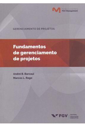Fundamentos De Gerenciamento De Projetos - Barcaui,André B.   Hoshan.org