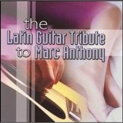 LATIN GUITAR TRIBUTE: TO MARC ANTHONY / VARIOUS