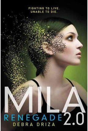 MILA 2.0 Renegade - Driza,Debra   Tagrny.org