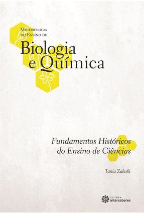 Fundamentos Históricos Do Ensino De Ciências - Zaleski,Tânia | Tagrny.org