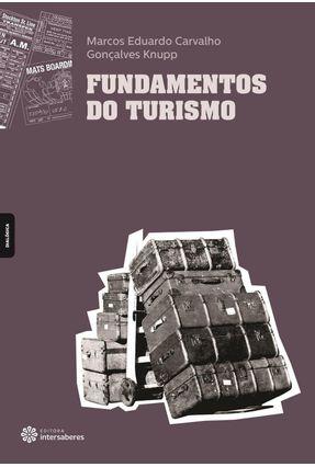 Fundamentos Do Turismo - Knupp,Marcos Eduardo Carvalho Gonçalves pdf epub