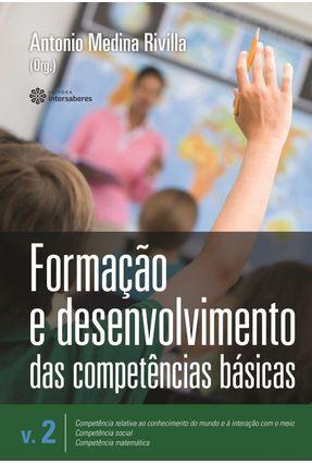 Formação E Desenvolvimento Das Competências Básicas - Volume 2 - Rivilla,Antonio Medina | Tagrny.org