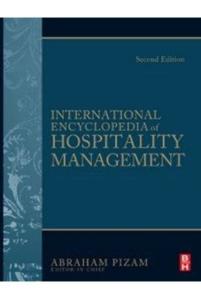 International Encyclopedia of Hospitality Management 2nd Edition - Pizam,Abraham | Hoshan.org
