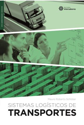 Sistemas Logísticos De Transportes - Schlüter,Mauro Roberto   Tagrny.org